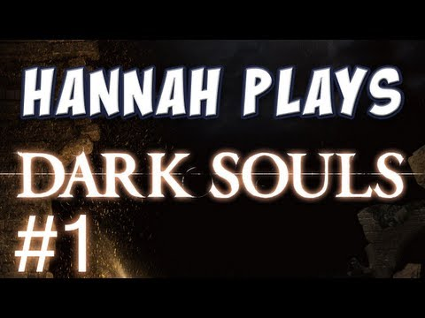 Hannah Plays! - Dark Souls 1 Music Videos