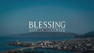 垂水市PR-fullver/日本語【Blessing-winter life in Tarumizu,Japan 4K(full.ver/日本語)】