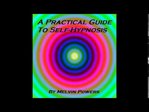 A Practical Guide To Self-Hypnosis - FULL Audio Book - by Melvin Powers