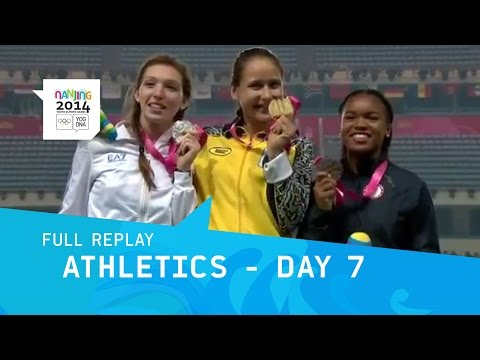 Athletics - Day 7 | Full Replay | Nanjing 2014 Youth Olympic Games
