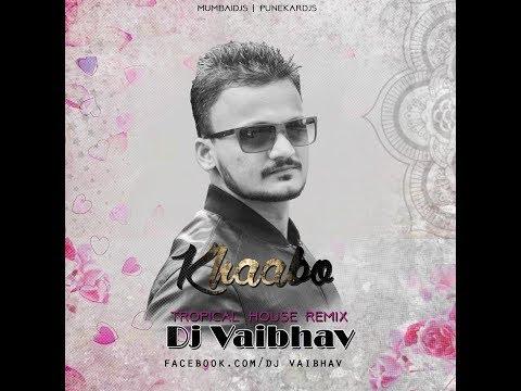 Khaab | Akhil | Tropical Remix | Dj VAibhav