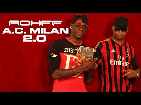 ROHFF - A.C MILAN 2.0 (Starring Mario Balotelli)