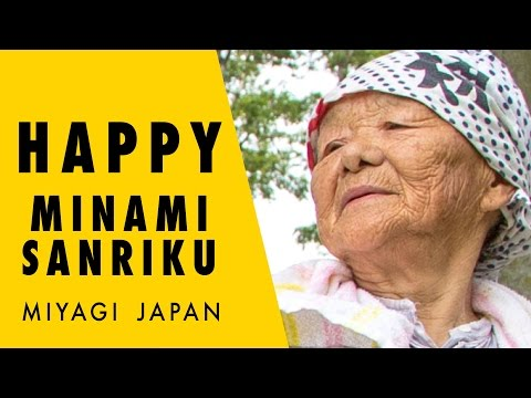 HAPPY MINAMISANRIKU MIYAGI JAPAN -Pharrell Williams-