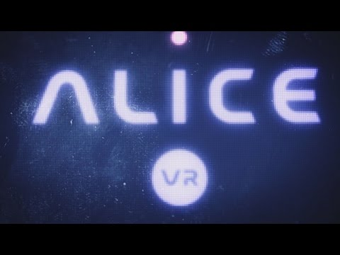 Alice VR - What will you discover? [STORY TRAILER]