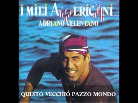 Adriano Celentano - Questo Vecchio Pazzo Mondo