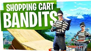 The Shopping Cart Bandits Strike Again! - Fortnite Funny Moments & Fails