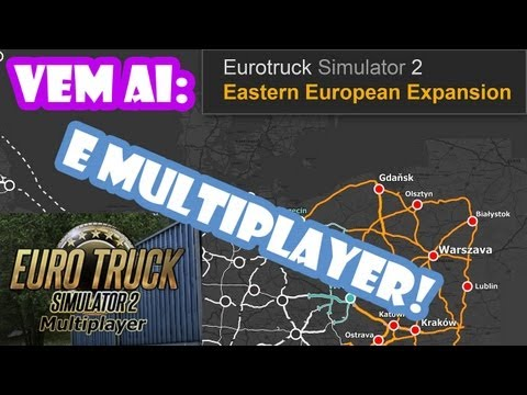 Novo Patch com Expans?o e Novidades do Multiplayer - Euro Truck Simulator 2
