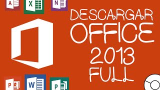 Descargar e Instalar MICROSOFT OFFICE 2013 x86 y x64 ¡FULL! - CleTutoz