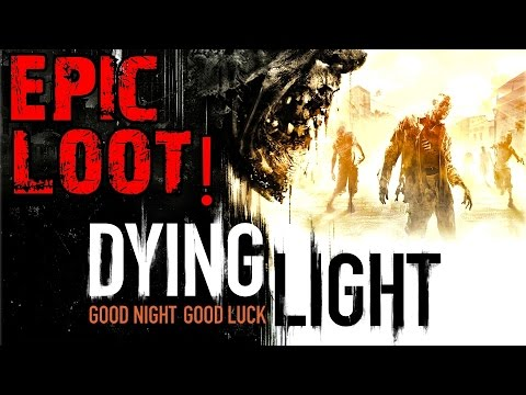 DYING LIGHT: Epic Loot Location!