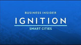 Transforming Cities Today | IGNITION: Smart Cities