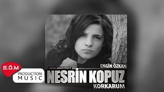 Engin Özkan ft.Nesrin Kopuz - Korkarum (COVER)  2018