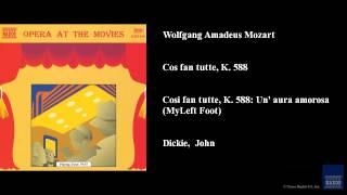 Wolfgang Amadeus Mozart Così Fan Tutte K 588
