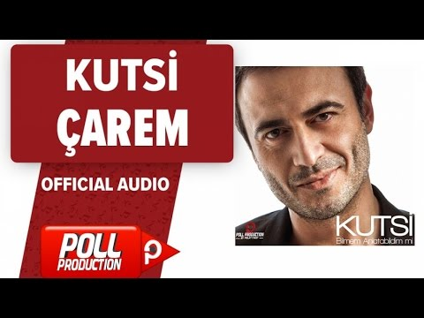 Kutsi - Çarem - ( Official Audio )
