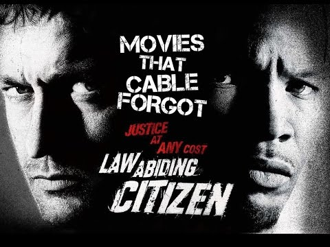 Movies That Cable Forgot: Law Abiding Citizen