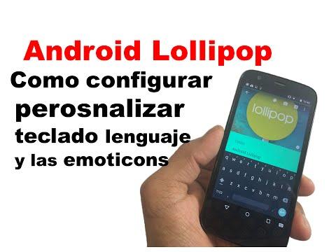 Como configurar, personalizar, Teclado, lenguaje, & emoticons en (Android Lollipop)