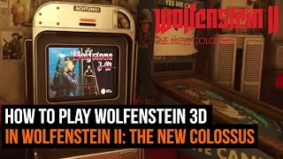 How to play Wolfenstein 3D in Wolfenstein II: The New Colossus