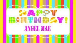 Angel Mae   Wishes & Mensajes - Happy Birthday