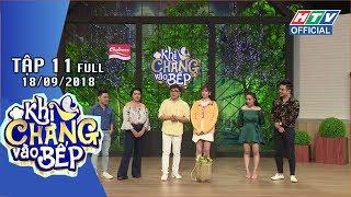 HTV KHI CHÀNG VÀO BẾP   Lê Dương Bảo Lâm ra mắt vợ trẻ xinh đẹp   KCVB #11 FULL   18/9/2018