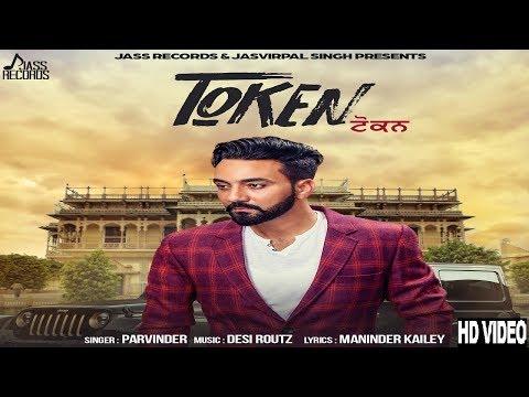 Token FULL HD Parvinder New Punjabi Songs 2017 Latest Punjabi Songs 2017