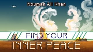 Find Your Inner Peace | illustrated | Nouman Ali Khan | Subtitled