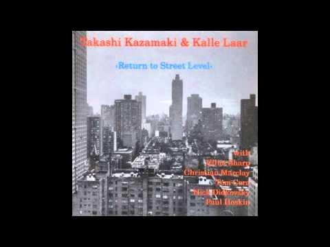TAKASHI KAZAMAKI & KALLE LAAR To live