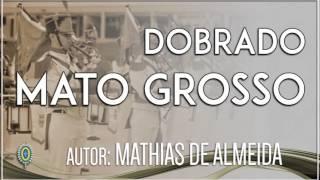 Dobrado - Mato Grosso - de Mathias de Almeida