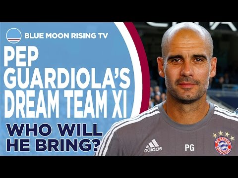 Pep Guardiola's Dream Manchester City XI