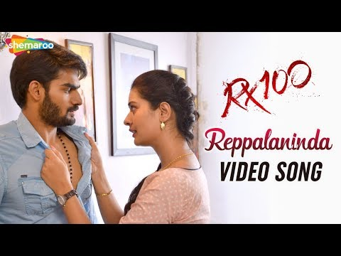 Reppalaninda Video Song | RX 100 Movie Songs | Karthikeya | Chaitan Bharadwaj | Shemaroo Telugu