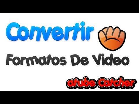 Como convertir videos en distintos formatos