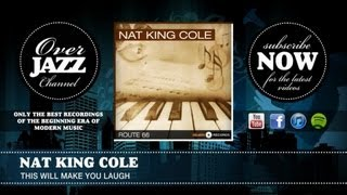 Watch Nat King Cole This Will Make You Laugh video