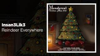 Insan3Lik3 - Reindeer everywhere (Monstercat Christmas Album - FREE DL)