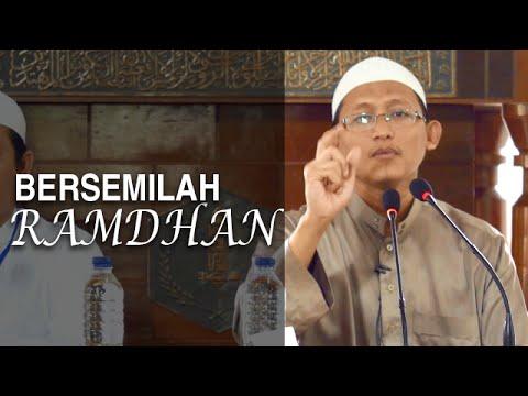 Serial Ceramah Islam: Bersemilah Ramadhan - Ustadz Badrusalam