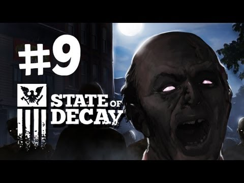 State of Decay Walkthrough -  Part 9 - New Outpost