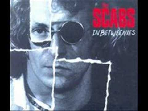 Scabs - Cant Call Me Yours