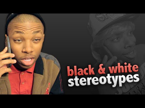 75. Black And White Stereotypes: Part II