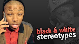 Black And White Stereotypes