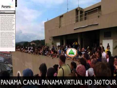 The Panama Canal, Panama Canal History,Map HD Virtual Tour