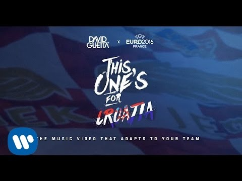 David Guetta ft. Zara Larsson - This One's For You Croatia (UEFA EURO 2016™ Official Song)