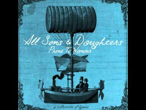 All Sons & Daughters - Nothing But The Blood