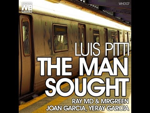 Luis Pitti - The Man sought ep (WhoBear Records)