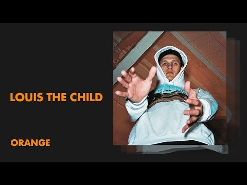Louis The Child - Orange (Audio)