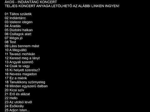 Ákos - Indiántánc koncert LETÖLTÖLINK A VIDEÓ ALATT!