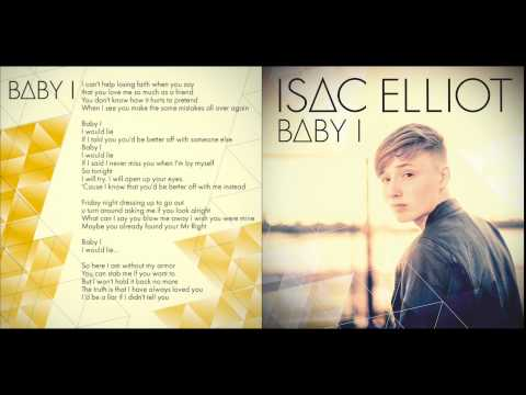 Isac Elliot - Baby I (Official Lyric Video)