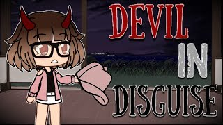 Devil In Disguise | Gacha Life Mini Movie | GLMM