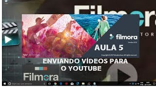 FILMORA I ENVIANDO VÍDEOS PARA O YOUTUBE#