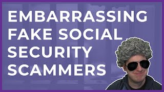 Embarrassing Social Security Dept. Scammers