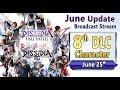 8th DLC Character / June Update Stream - Dissidia Final Fantasy NT / Arcade