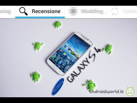 Samsung Galaxy S4 i9505. recensione completa in italiano by AndroidWorld.it