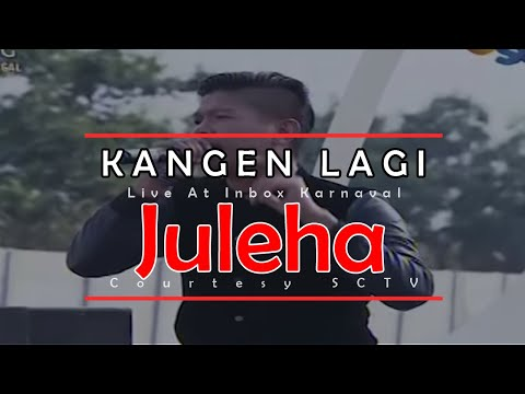 download lagu KANGEN LAGI Juleha Live At Inbox Karnaval 09-05-2015 Courtesy SCTV gratis