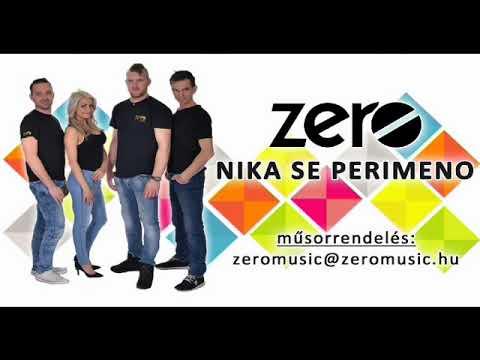 ZERO - Nika se perimeno ( feldolgozás )